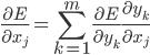 \displaystyle \frac{\partial E}{\partial x_j} = \sum_{k = 1}^m \frac{\partial E}{\partial y_k} \frac{\partial y_k}{\partial x_j}