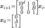 \displaystyle \mathbf{x}_{i+1} = \begin{bmatrix} 10^d & 1 & 0 \\ 0 & 1 & B \\ 0 & 0 & 1 \end{bmatrix} \mathbf{x}_i, \\ \mathbf{x}_0 = \begin{bmatrix} 0\\ A\\ 1\\ \end{bmatrix}