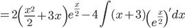 \displaystyle = 2\left(\frac{x^2}{2}+3x\right)e^{\frac{x}{2}} - 4\int (x+3)\left(e^{\frac{x}{2}}\right)' dx
