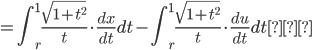 \displaystyle =\int_{r}^{1}\frac{\sqrt{1+t^2}}{t} \cdot \frac{dx}{dt} dt -\int_{r}^{1}\frac{\sqrt{1+t^2}}{t} \cdot \frac{du}{dt} dt