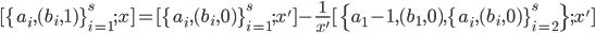 \displaystyle [\{a_i, (b_i, 1)\}_{i=1}^s; x]=[\{a_i, (b_i, 0)\}_{i=1}^s; x']-\frac{1}{x'}[\{a_1-1, (b_1, 0), \{a_i, (b_i, 0)\}_{i=2}^s\}; x']