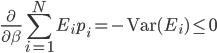 \displaystyle \frac{\partial}{\partial \beta} \sum_{i=1}^N E_i p_i = -\mathrm{Var}(E_i) \leq 0
