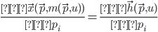 \displaystyle \frac{∂\vec{x}(\vec{p},m(\vec{p},u))}{∂p_i}=\frac{∂\vec{h}(\vec{p},u)}{∂p_i}