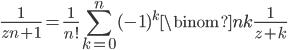 \displaystyle \frac{1}{z^\overline{n+1}} = \frac{1}{n!} \sum_{k=0}^n (-1)^k \binom{n}{k} \frac{1}{z+k}