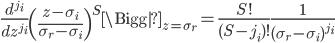 \displaystyle \frac{d^{j_i}}{dz^{j_i}}\left(\frac{z-\sigma_i}{\sigma_r-\sigma_i}\right)^S\Bigg|_{z=\sigma_r} = \frac{S!}{(S-j_i)!}\frac{1}{(\sigma_r-\sigma_i)^{j_i}}