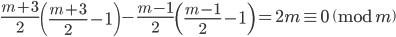 \displaystyle \frac{m+3}{2}\left(\frac{m+3}{2}-1\right)-\frac{m-1}{2}\left(\frac{m-1}{2}-1\right) = 2m \equiv 0 \pmod{m}