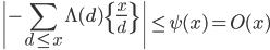 \displaystyle \left| -\sum_{d \leq x}\Lambda (d) \left\{ \frac{x}{d} \right\} \right| \leq \psi (x) = O(x)