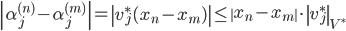 \displaystyle \left|\alpha_j^{(n)}-\alpha_j^{(m)}\right| = \left|v_j^{\ast}(x_n-x_m)\right| \leq \left\|x_n-x_m\right\|\cdot \left\|v_j^{\ast}\right\|_{V^{\ast}}