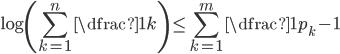 \displaystyle \log \left( \sum_{k=1}^{n} \dfrac{1}{k} \right) \leq \sum_{k=1}^{m}\dfrac{1}{p_{k}-1}