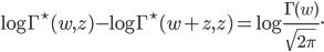 \displaystyle \log\Gamma^{\star}(w,z)-\log\Gamma^{\star}(w+z,z)=\log\frac{\Gamma(w)}{\sqrt{2\pi}}.