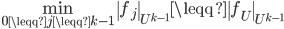 \displaystyle \min_{0\leqq j\leqq k-1}\|f_j\|_{U^{k-1}}\leqq \|f_U\|_{U^{k-1}}
