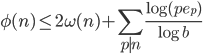\displaystyle \phi(n) \leq 2\omega(n)+\sum_{p \mid n}\frac{\log(pe_p)}{\log b}