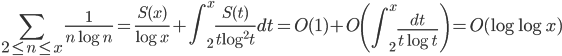 \displaystyle \sum_{2 \leq n \leq x}\frac{1}{n\log n} = \frac{S(x)}{\log x}+\int_2^x\frac{S(t)}{t\log^2 t}dt = O(1)+O\left( \int_2^x\frac{dt}{t\log t} \right) = O(\log \log x)