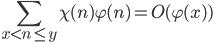 \displaystyle \sum_{x < n \leq y}\chi (n)\varphi (n)=O(\varphi(x))