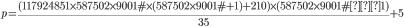 \displaystyle {\scriptsize p = \frac{(117924851 \times 587502 \times 9001\# \times (587502 \times 9001\# + 1) + 210) \times (587502 \times 9001\# − 1)}{35} + 5}
