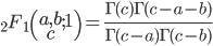 \displaystyle {}_2F_1\left(\begin{matrix}a,b\\ c\end{matrix};1\right)=\frac{\Gamma(c)\Gamma(c-a-b)}{\Gamma(c-a)\Gamma(c-b)}