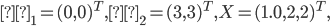 \displaystyle μ_1 = {(0, 0)}^T, μ_2 = {(3, 3)}^T, X = {(1.0, 2,2)}^T,