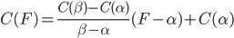 \displaystyle C(F)=\frac{C(\beta)-C(\alpha)}{\beta-\alpha}(F-\alpha)+C(\alpha)