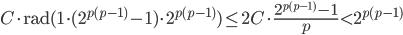 \displaystyle C\cdot\mathrm{rad}(1\cdot (2^{p(p-1)}-1)\cdot 2^{p(p-1)})\leq 2C\cdot \frac{2^{p(p-1)}-1}{p}<2^{p(p-1)}