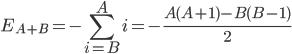 \displaystyle E_{A+B} = -\sum_{i = B}^{A}i = -\frac{A(A+1) - B(B-1)}{2}