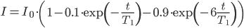 \displaystyle I = I_0 \cdot \left( 1- 0.1 \cdot \exp \left( - \frac{t}{T_1} \right) - 0.9 \cdot \exp \left( - 6 \frac{t}{T_1} \right) \right)