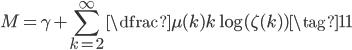 \displaystyle M=\gamma +\sum_{k=2}^{\infty} \dfrac{\mu (k)}{k} \log ( \zeta (k)) \tag{11}