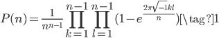 \displaystyle P(n) = \frac{1}{n^{n-1}}\prod_{k=1}^{n-1}\prod_{l=1}^{n-1}(1-e^{\frac{2\pi \sqrt{-1}kl}{n}}) \tag{1}