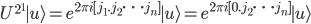 \displaystyle U^{2^1}{\mid u\rangle} = e^{2\pi i [j_1.j_2\cdots j_n]}{\mid u\rangle} = e^{2\pi i [0.j_2\cdots j_n]}{\mid u\rangle}