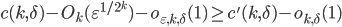 \displaystyle c(k, \delta)-O_k(\varepsilon^{1/2^k})-o_{\varepsilon, k, \delta}(1) \geq c'(k, \delta)-o_{k, \delta}(1)