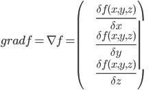 \displaystyle grad f = \nabla f = \left(\begin{array}{c} \frac{\delta f(x,y,z)}{\delta x} \\ \frac{\delta f(x,y,z)}{\delta y} \\ \frac{\delta f(x,y,z)}{\delta z} \\ \end{array} \right)