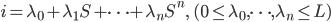 \displaystyle i=\lambda_0+\lambda_1S+\cdots +\lambda_nS^n, \quad (0 \leq \lambda_0, \dots, \lambda_n \leq L)