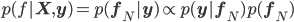\displaystyle p(f|{\bf X}, {\bf y})  =  p({\bf f}_N | {\bf y}) \propto p({\bf y}| {\bf f}_N) p({\bf f}_N)