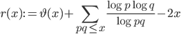 \displaystyle r(x):=\vartheta (x)+\sum_{pq \leq x}\frac{\log p\log q}{\log pq}-2x