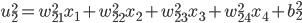 \displaystyle u_2^2 = w_{21}^2 x_1 + w_{22}^2 x_2 + w_{23}^2 x_3 + w_{24}^2 x_4 + b_2^2