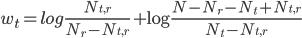 \displaystyle w_t = log \frac{N_{t,r}}{N_r - N_{t,r}} + \log\frac{N - N_r - N_t + N_{t,r}}{N_t - N_{t,r}}