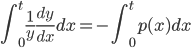 \displaystyle\int_0^t\frac{1}{y}\frac{dy}{dx}dx=-\int_0^tp(x)dx