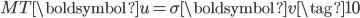 \displaystyle{ M^\mathrm{T} \boldsymbol{u} = \sigma \boldsymbol{v} \tag{10} }