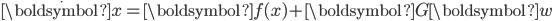 \dot{\boldsymbol{x}}={\boldsymbol{f(x)}}+{\boldsymbol{G}}{\boldsymbol{w}}