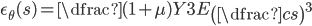 \epsilon_{\theta}(s) = \dfrac{(1+\mu)Y}{3E}\left( \dfrac{c}{s} \right)^3