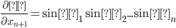 \frac{\partial ρ }{ \partial x_{n+1}}=\sinθ_1 \sinθ_2... \sinθ_{n}
