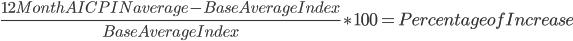 \frac{12Month AICPIN average - Base Average Index}{Base Average Index}\ast100=Percentage of Increase