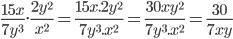 \frac{15x}{7y^3}.\frac{2y^2}{x^2}=\frac{15x.2y^2}{7y^3.x^2}=\frac{30xy^2}{7y^3.x^2}=\frac{30}{7xy}