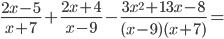 \frac{2x -5}{x + 7} + \frac{2x +4}{x -9} - \frac{3x ^{2}+13x - 8}{(x -9)(x+7)} =