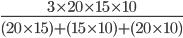 \frac{3 \times20\times15\times10}{ (20 \times15) + (15\times10)+(20 \times10)}
