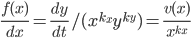 \frac{f(x)}{dx}=\frac{dy}{dt}/(x^{k_x}y^{k_y})=\frac{v(x)}{x^{k_x}}