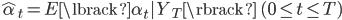 \hat{\alpha}_t = E\lbrack \alpha_t Y_T \rbrack \quad (0\le t \le T)