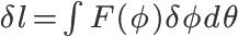 \huge \delta l =\int F(\phi) \delta \phi d\theta