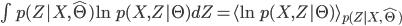 \int p(Z| X, {\hat \Theta})\ln p(X, Z|\Theta) dZ = \langle \ln p(X, Z|\Theta)\rangle _{p(Z| X, {\hat \Theta})}