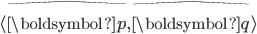 \langle \hat{\boldsymbol{p}}, \hat{\boldsymbol{q}} \rangle