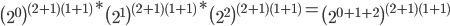 \left(2^0\right)^{(2+1)(1+1)}*\left(2^1\right)^{(2+1)(1+1)}*\left(2^2\right)^{(2+1)(1+1)}=\left(2^{0+1+2}\right)^{(2+1)(1+1)}